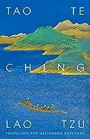 Tao te ching / Tao Te Ching