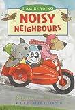 Noisy Neighbours (I am Reading)