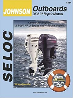 Seloc Johnson/Outboards 2002-07 Repair Manual: All 2-Stroke and 4-Stroke Models