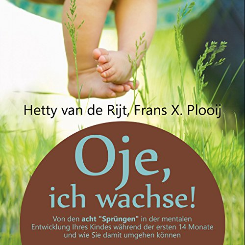 Oje, ich wachse! [Oh, I'm growing!] audiobook cover art