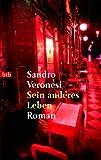 Buchinformationen und Rezensionen zu Sein anderes Leben von Sandro Veronesi