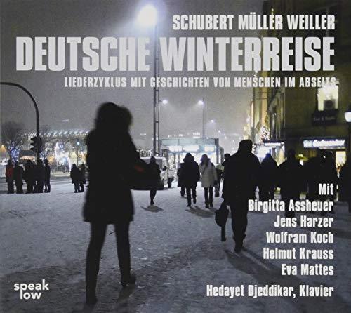 Deutsche Winterreise: Liederzyklus mit Geschichten von Menschen im Abseits