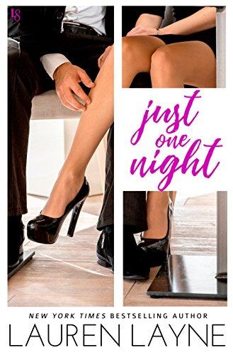 Just One Night: A Sex, Love & Stiletto Novel (Sex, Love, & Stiletto Series Book 3) (English Edition)