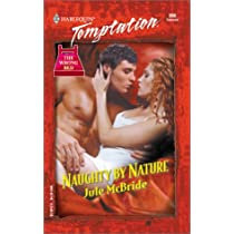 Naughty By Nature (The Wrong Bed) (Harlequin Temptation)