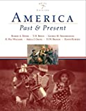 America Past and Present, Brief Edition, Combined Volume (7th Edition)