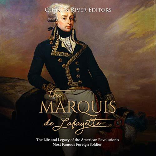 The Marquis de Lafayette audiobook cover art