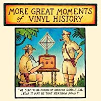 More Great Moments of Vinyl History