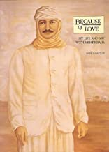 Because of Love: My Life & Art With Meher Baba