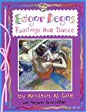 Edgar Degas: Paintings That Dance (Smart about the Arts (Pb))