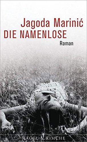 Die Namenlose: Roman