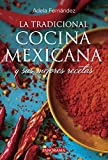 La Tradicional Cocina Mexicana