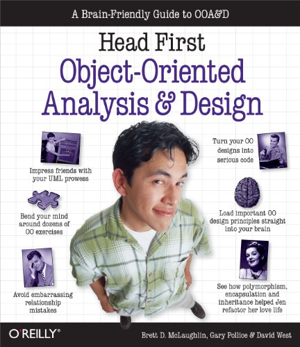 Head First Object-Oriented Analysis and Design: A Brain Friendly Guide to OOA&D: The Best Introduction to Object Orientated Programming
