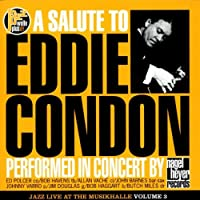 A SALUTE TO EDDIE CONDON