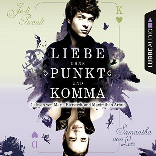 Liebe ohne Punkt und Komma audiobook cover art