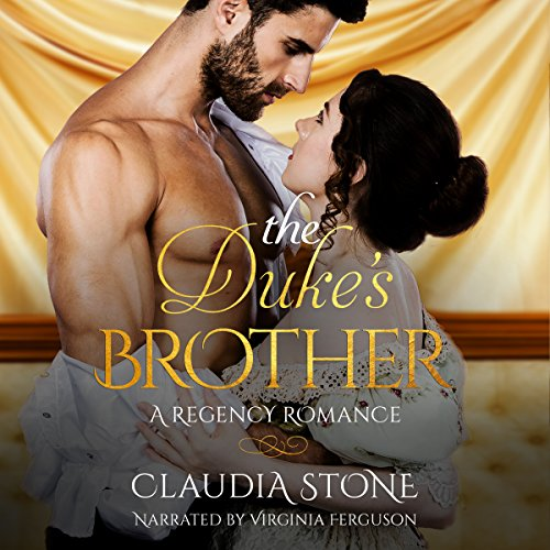 The Duke's Brother: A Regency Romance audiobook cover art