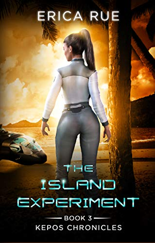 The Island Experiment (Kepos Chronicles Book 3) (English Edition)