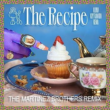 The Recipe (prod. by KAYTRANADA) (The Martinez Brothers Remix)