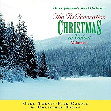 A Cappella Christmas in Velvet, Vol. 1