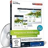 Responsive Webdesign: Das umfassende Praxis-Training - Galileo Press