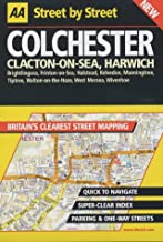 AA Street by Street: Colchester, Clacton-On-Sea, Harwich