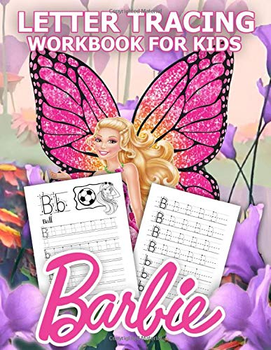 Barbie Letter Tracing Workbook For Kids: Trace Letters Coloring Activity For Kids. Alphabet Handwriting Practice Workbook For Kids.