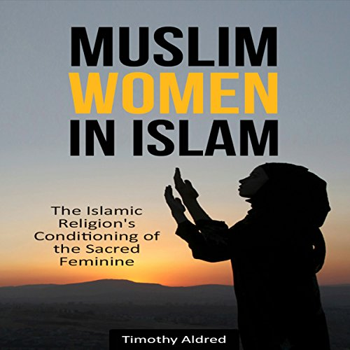 Muslim Women in Islam audiobook cover art