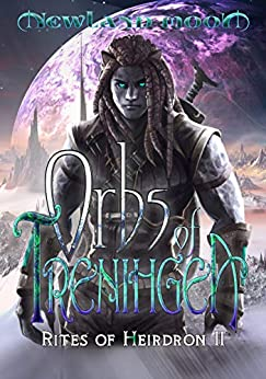 Orbs of Trenihgea: Science Fantasy (Rites of Heirdron Book 2) by [Aaron-Michael Hall]