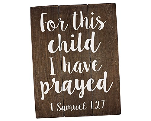 Elegant Signs for This Child I Have Prayed Sign Wall Art Rustic Nursery Art Woodland Nursery Art (11 x 14 inch)