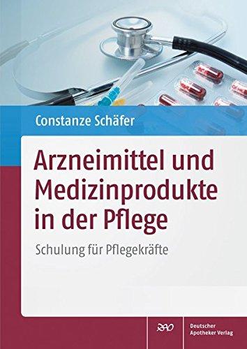 Arzneimittel und Medizinprodukte in der Pflege, 1 CD-ROMSchulung für Pflegekräfte. Mit 27 PowerPoint-Folien und Vortragstexten