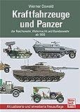 Kraftfahrzeuge und Panzer der Reichswehr, Wehrmacht und Bundeswehr: ab 1900