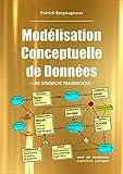 Modélisation Conceptuelle de Données - Une Démarche Pragmatique