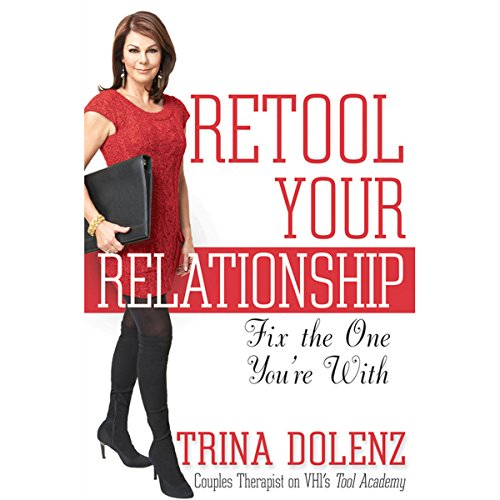 Retool Your Relationship: Fix the One You're With audiobook cover art
