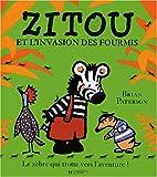Zitou et l'Invation des fourmis