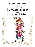 Décembre ou Les 24 jours de Juliette
