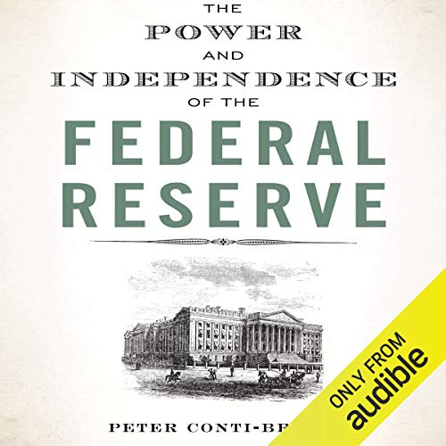 Page de couverture de The Power and Independence of the Federal Reserve