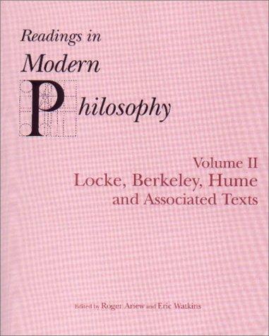 Readings In Modern Philosophy, Volume 2: Locke, Berkeley, Hume and Associated Texts