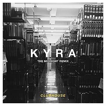 Kyra (The Midnight Remix)