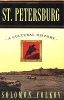 ST. PETERSBURG: A Cultural History