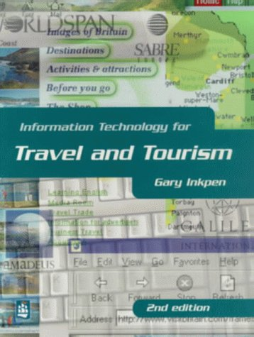 Inkpen, G: Information Technology for Travel and Tourism