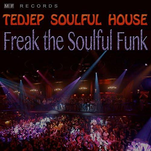 Tedjep Soulful House