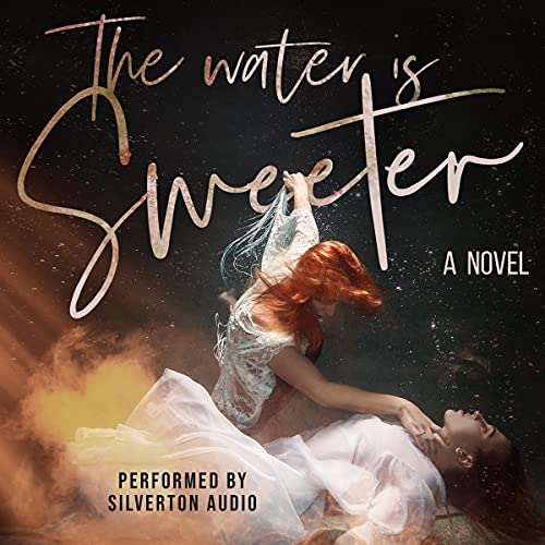 The Water Is Sweeter cover art