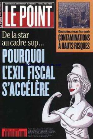 POINT (LE) [No 1438] du 07/04/2000 - L'EXIL FISCAL S'ACCELERE - CONTAMINATIONS A HAUTS RISQUES - CLIMATISATIONS ET RESEAUX D'EAU CHAUDE.