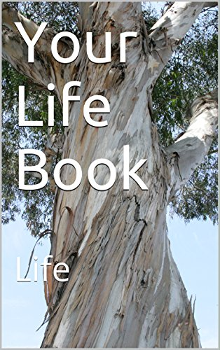 Your Life Book: Life (English Edition)