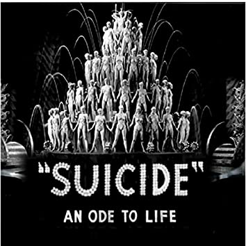 Suicide (An Ode To Life)