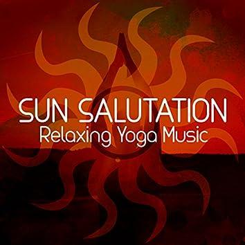 Sun Salutation: Relaxing Yoga Music