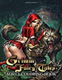 Grimm Fairy Tales Adult Coloring Book: Perfect Gift Adults That Love Grimm Fairy Tales Adult Coloring Book With Over 50 Sexy Coloring Pages In ... And White. Great for Encouraging Creativity