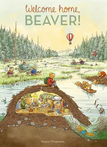 Welcome Home, Beaver