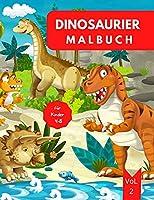 Dinosaurier Malbuch fuer Kinder: Alter 4-8 Vol. 3 Dinosaurier Malbuch fuer Kleinkinder Dinosaurier Buch Kinder 4-8 Dinosaurier Malbuch fuer Jungen 4-6 6-8 Einfaches Level fuer Spass und paedagogischen Zweck Kindergarten