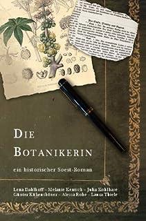 Die Botanikerin - ein historischer Soest-Roman