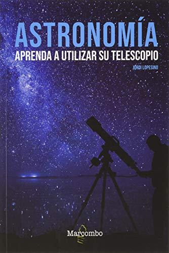 Libro Aprenda a utilizar su telescopio